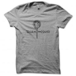 tee shirt talk to the hand...