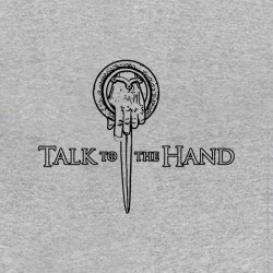 tee shirt talk to the hand gris sublimation