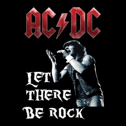 tee shirt ACDC Let there be rock  sublimation