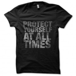 tee shirt protect yourself...