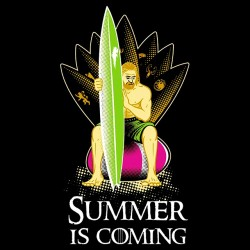 tee shirt summer is coming  sublimation