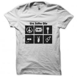 tee shirt live suffer die...