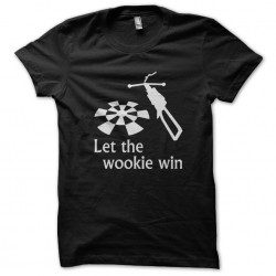 tee shirt let the wookie...