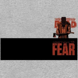 tee shirt The walking dead something to fear gris sublimation