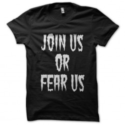 tee shirt Join us or fear black sublimation