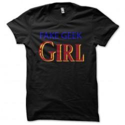 tee shirt Fake geek girl...