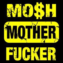 tee shirt mosh mother...