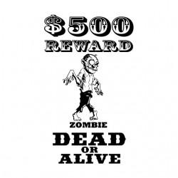 reward zombie dead t-shirt...