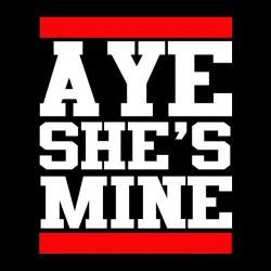 tee shirt aye she s mine sublimation