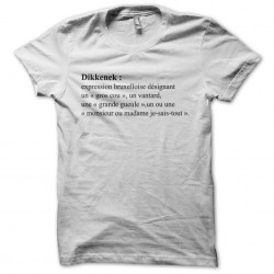 T-shirt Dikkenek definition...