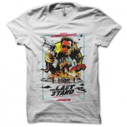 tee shirt The Last Stand poster film arnold schwarzenegger white sublimation