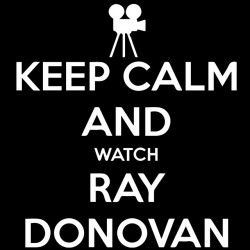 tee shirt keep calm and watch ray donovan  sublimation