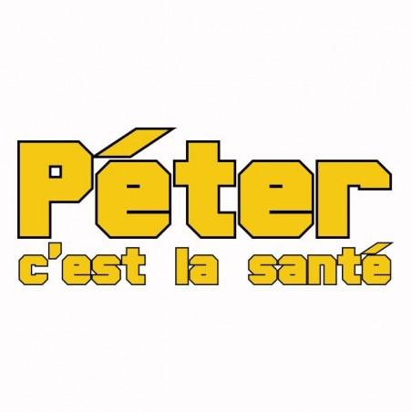 Tee shirt humour Péter c'est la santé  sublimation