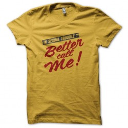 Better Call Me Tee Shirt in...
