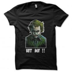 Joker Hit me shirt black...