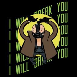 tee shirt i will break you  sublimation