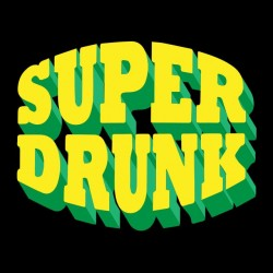 tee shirt Super drunk black...