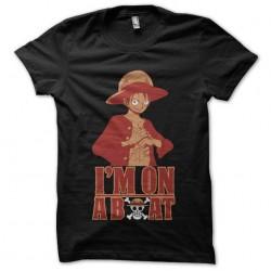 tee shirt luffy im on a...
