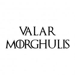 tee shirt Valar Morghulis...