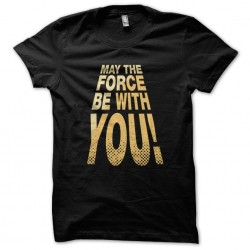 Tee Shirt SW May the force...