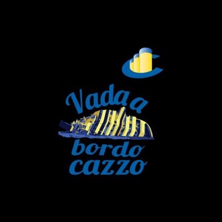 Tee shirt Costa Croisieres Concordia Vada a bordo cazzo  sublimation