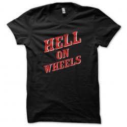 tee shirt hell on wheels...