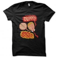 t-shirt dummy stupid loser...