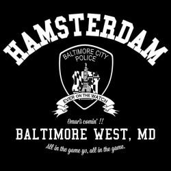 Baltimore University Tee Shirt Hamsterdam the wire black sublimation