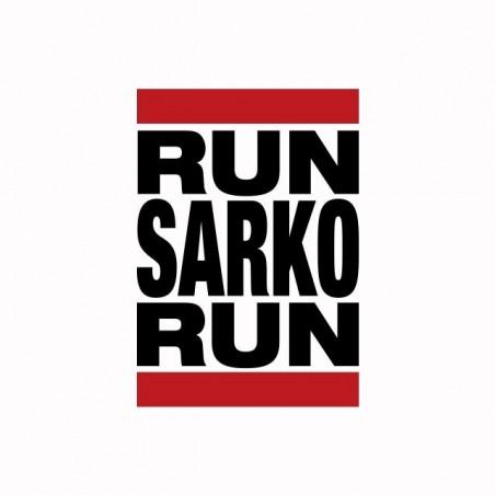 Run Sarko Run Humor T-Shirt Run DMC White Sublimation Run