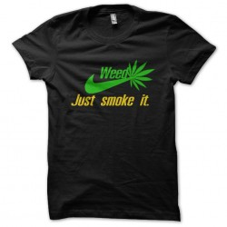 tee shirt weed just smoke it  sublimation