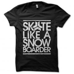tee shirt skate like a...