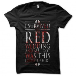i Survived the red wedding...