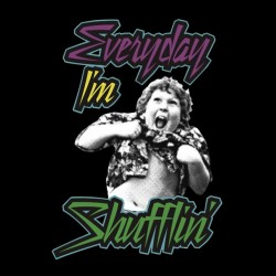 Every Day t-shirt I'm Shufflin black sublimation