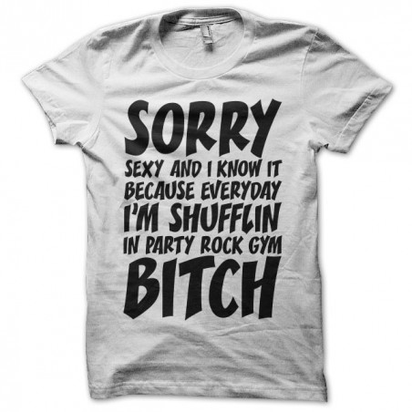 T-shirt LMFAO Sorry Party Bitch white sublimation