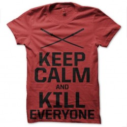keep calm and kill shirt...
