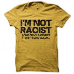 tee shirt not racist...
