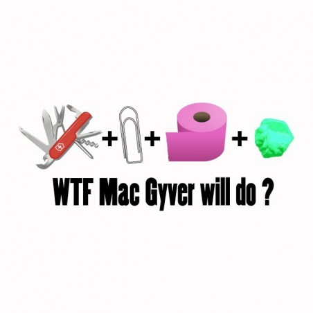 WTF T-shirt Mac Gyver will do white sublimation