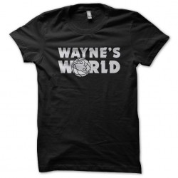 tee shirt wayne s world...