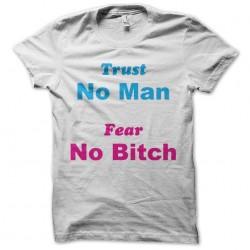 tee shirt trust man fear...