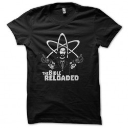 shirt the reloaded bible...