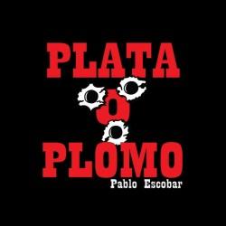 shirt plata plomo narcos pablo escobar sublimation