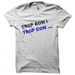 tee shirt trop bon...