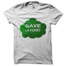 shirt save the forest white...