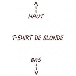 tee shirt de blonde...
