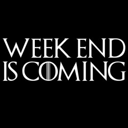 tee shirt week end is coming game of throne  sublimation