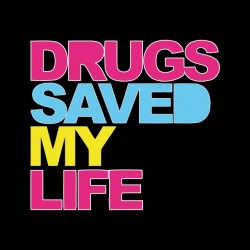 tee shirt drugs saved my life sublimation