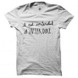 tee shirt il est interdit d...
