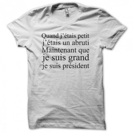 T-shirt Petit Abruti Grand President white sublimation
