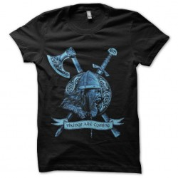 shirt vikings are coming...