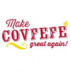 covfefe great again- trump...